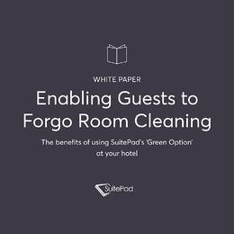 White Paper: Enabling Guests to Forgo Room Cleaning
